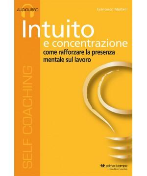 Intuito e concentrazione - mp3